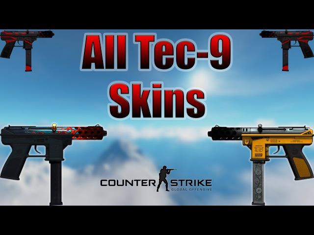 CS GO Tec 9 All Skins Showcase Price 2017 4K