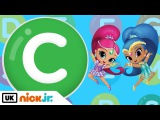 It's the Letter C! Featuring Shimmer and Shine Nick Jr. UK