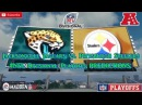 Jacksonville Jaguars vs. Pittsburgh Steelers | #NFL Playoffs | AFC Divisional Predictions Madden 18