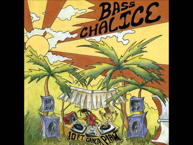 10 Ft Ganja Plant Bass Chalice Full Album HD