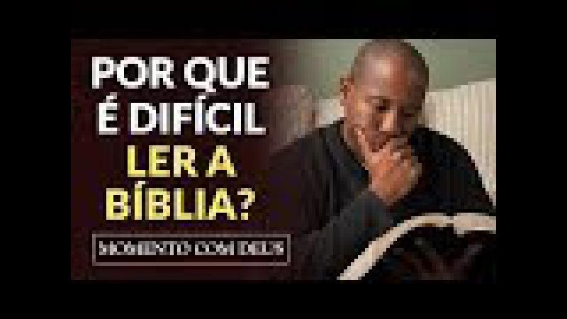 DESCUBRA PORQUE O DIABO NÃO QUER QUE VOCÊ LEIA A BÍBLIA! - 33 Momento com Deus