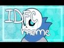 IDFC meme Blueberry/Swap!Sans