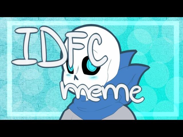 IDFC |meme| (Blueberry/Swap!Sans)