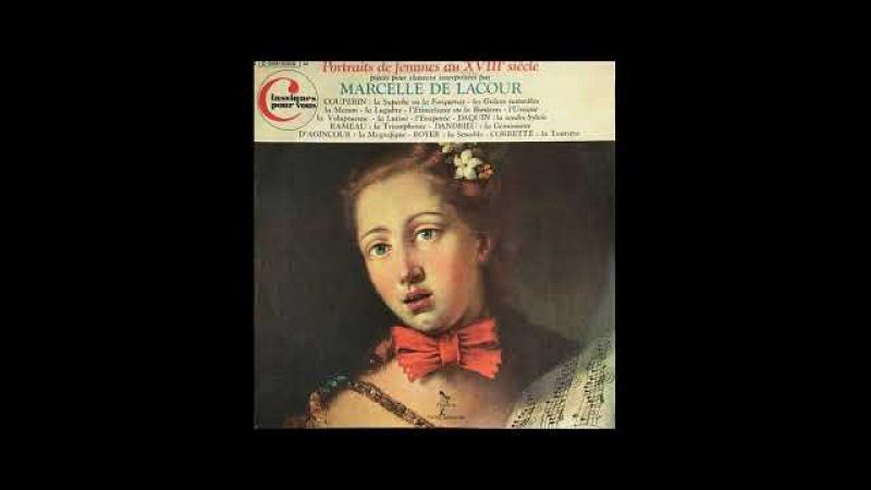 Marcelle de Lacour Portraits de femmes au XVIIIe siècle Couperin Corrette Daquin