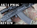 AK74 PMAGs from Magpul: Stress Test