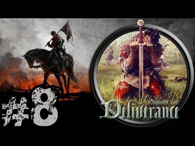 Прохождение Kingdom Come Deliverance 8 Тренировки с сотником Бернардом