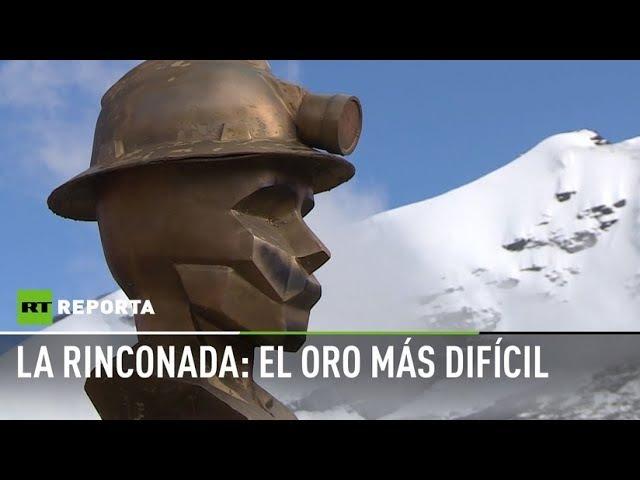 La Rinconada: el oro más difícil - RT reporta