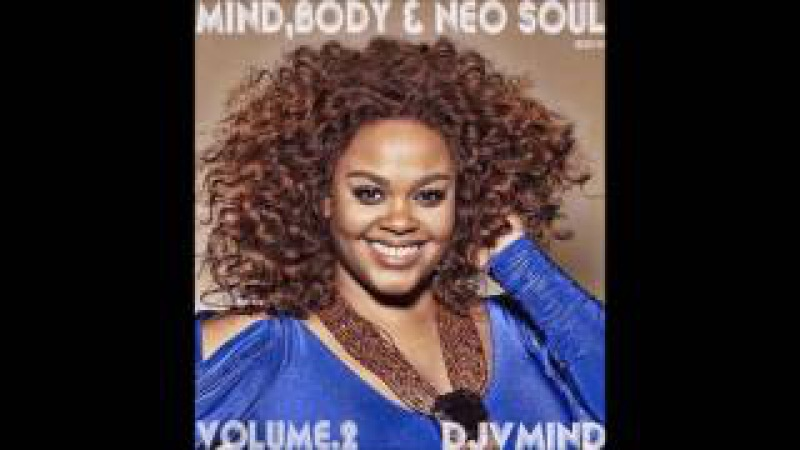 Mind, Body and Neo Soul Vol. 2