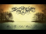 SORROWFUL LAND - Where The Sullen Waters Flow (2017) Full EP Official (Atmospheric Death Doom Metal)