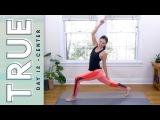 Истина - День 12 - Центр. TRUE - Day 12 - CENTER      Yoga With Adriene
