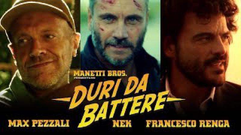 Max Pezzali feat Nek e Francesco Renga Duri da battere Official video diretto dai Manetti Bros