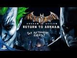 Batman Arkham Asylum Batman Return to Arkham Часть 2 PS4 PRO