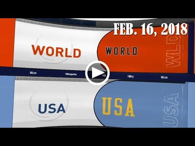 2017-2018 Rising Stars RECAP : World vs USA