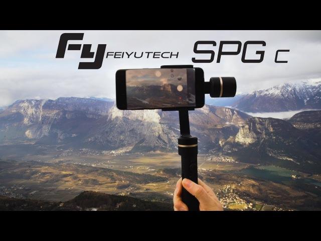 Обзор FeiyuTech SPG C $99 3 Axis Stabilized Handheld Gimbal для смартфонов