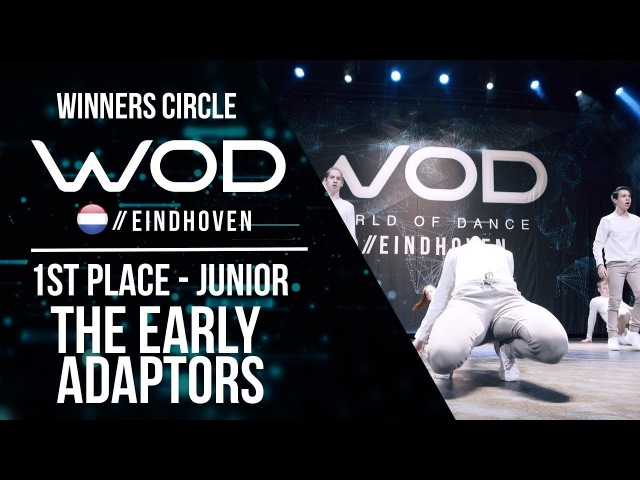 THE EARLY ADAPTORS | 1st Place Junior | World of Dance Eindhoven Qualifier 2017 | WODEIN17