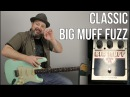 90's Grunge Distortion with Big Muff PI Classic Fuzz Pedal - Nirvana, Smashing Pumpkins, Soundgarden