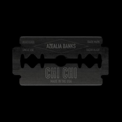 Azealia Banks альбом Chi Chi