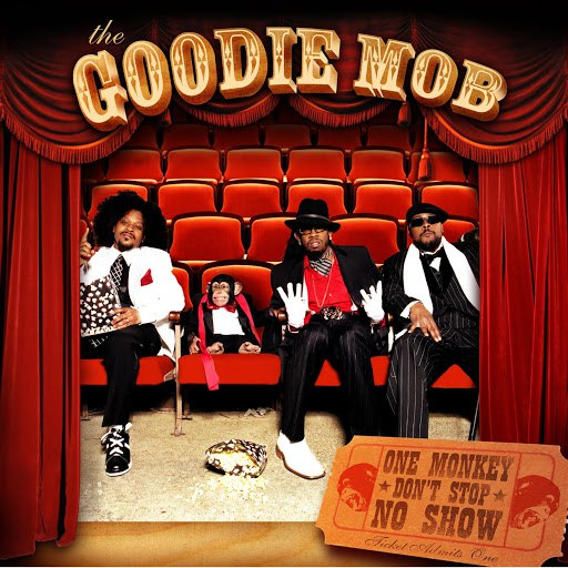 Goodie Mob альбом One Monkey Don't Stop No Show