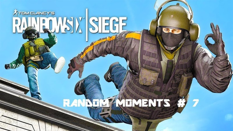 RANDOM MOMENTS 7 Tom Clancys Rainbow Six Siege