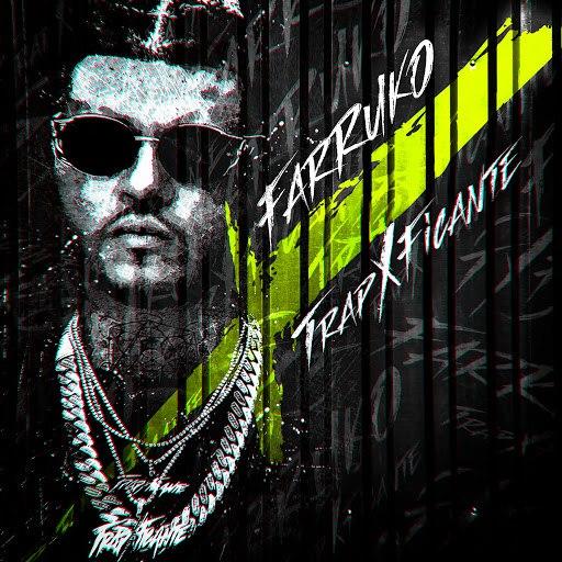 Farruko альбом TrapXficante
