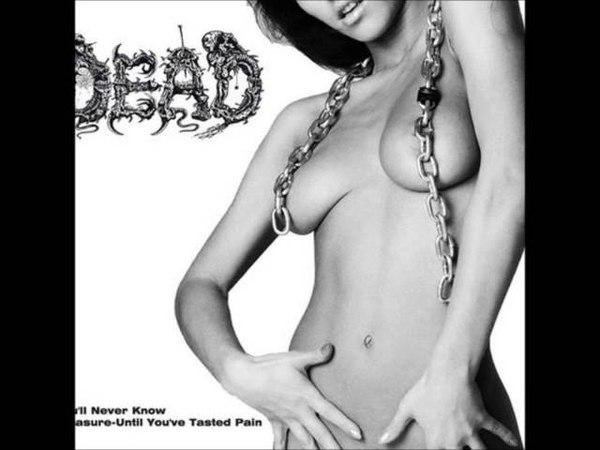 DEAD Skin Deep Between Her Thighs