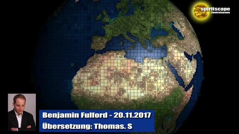 Benjamin Fulford - 20-11-2017 -Deutsche Fassung-