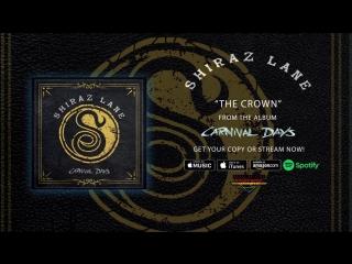 Shiraz Lane - The Crown (Official Audio)