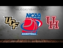 UCF Knights vs Houston Cougars 09 03 2018 AAC Championship Quarterfinal NCAAM 2017 2018