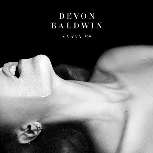 Devon Baldwin альбом Lungs EP