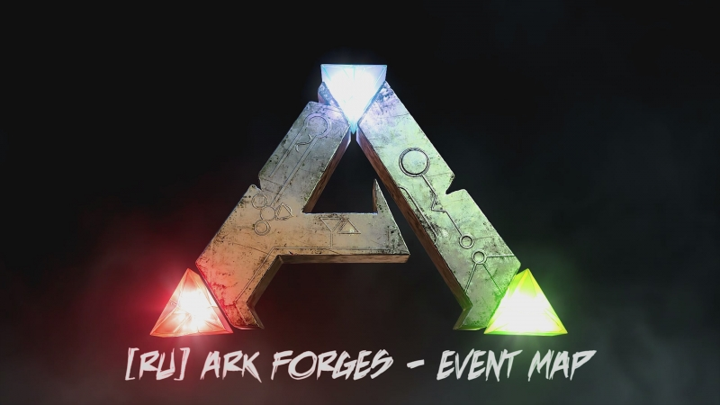 Ark Forges - Event