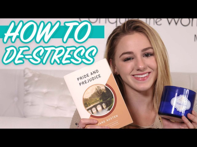 How to de-stress and healthy habits | Chloe Lukasiak