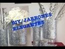 DIY/JARRONES ELEGANTES 2