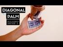 Diagonal Palm Shift Advanced Card Palming Tutorial
