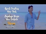 Shaan Official   Ajeeb Dastan Hai Yeh - Zindagi Kaisi Hai Paheli Mashup   Return To Romance
