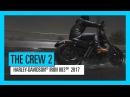 THE CREW 2 HARLEY DAVIDSON® IRON 883TM 2017 игровой процесс транспорт трейлер Ubisoft