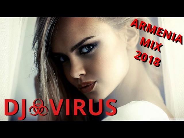 Haykakan lav erger 2018 ❤️ DJ.VIRUS ❤️ Mix
