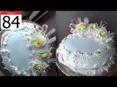 Cách Làm Bánh Kem Đơn Giản Đẹp ( 84 ) Cake Icing Tutorials Buttercream ( 84 )