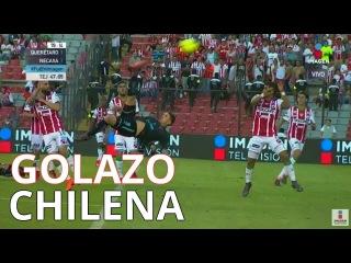 Golazo de Chilena Everaldo Stum en Queretaro vs Necaxa 1-1 2018
