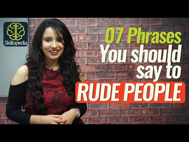 07 Phrases for responding to RUDE people - Personality Development Communication Skills Video