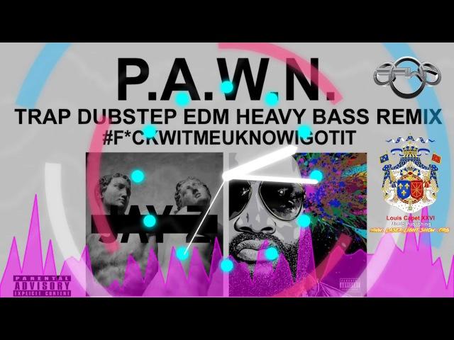 Jay Z Rick Ross DJ P.A.W.N. REMIX [EXPLICIT CONTENT] F*ckWithMeYouKnowIGotIt