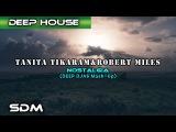 Jay West,Tanita Tikaram,Robert Miles, Kastis Torrau &amp Arnas D - Nostalgia (DEEP DJAS Mash-Up)