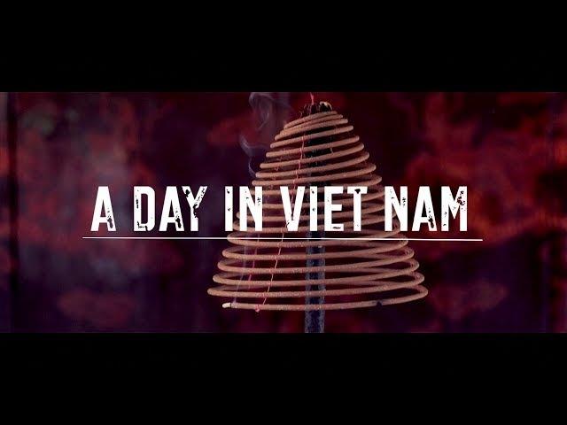 A Day in Vietnam short travel film