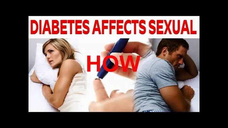 How does diabetes affect your sex life Health Information