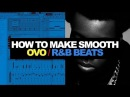 MAKING A SMOOTH OVO R&B BEAT FROM SCRATCH FOR ROY WOODS   Studio Cookup #NM01