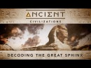 FREE Episode Ancient Civilizations Decoding the Great Sphinx