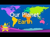 Kids vocabulary - Our Planet, Earth - continents &amp oceans - English educational video for kids