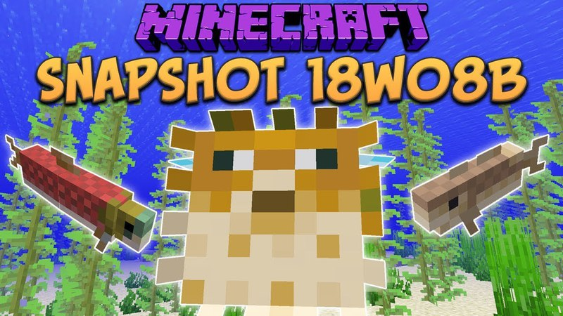Minecraft 1 13 Snapshot 18w08b Fish Mobs Cod Salmon Pufferfish Update Aquatic