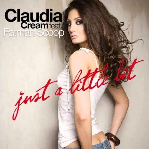 Claudia Cream альбом Just a Little Bit (feat. Fatman Scoop)
