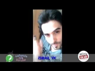İsmail YK Hayranlarının Videolu Sorularını Yanıtladı