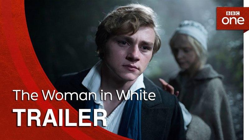 The Woman in White: Trailer - BBC One/Трейлер сериала Женщина в белом